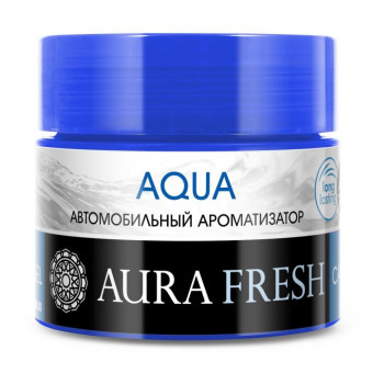 "Ароматизатор ""Aura"" FRESH CAR GEL Aqua"